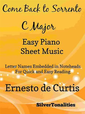 cover image of Come Back to Sorrento Easy Piano Sheet Music in C Major