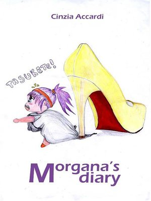 cover image of Morgana's diary