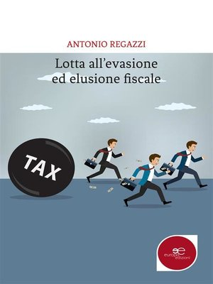 cover image of Lotta all'evasione ed elusione fiscale