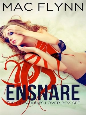 cover image of Ensnare--The Librarian's Lover Box Set--Paranormal Demon Romance