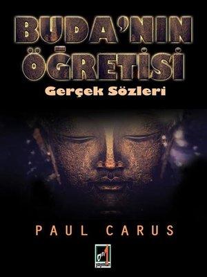 cover image of Buda'nın Öğretisi--Gerçek Sözleri