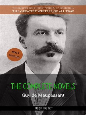 cover image of Guy de Maupassant, The Complete Novels