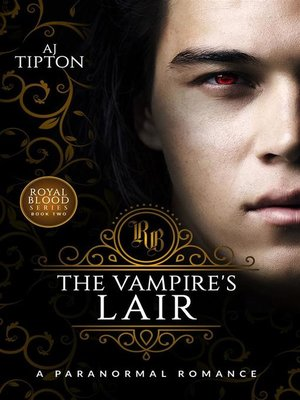 cover image of The Vampire's Lair--A Paranormal Romance