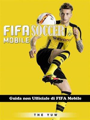 cover image of Guida Non Ufficiale Di Fifa Mobile