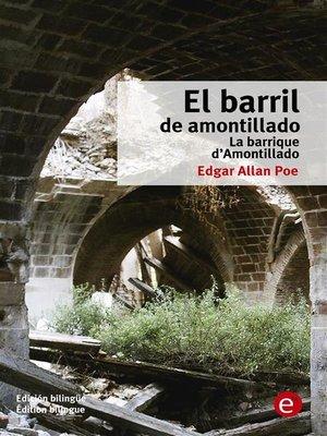 cover image of El barril de amontillado/La barrique d'amontillado