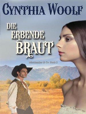 cover image of Die erbende Braut
