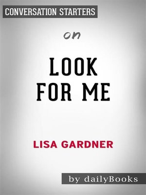 cover image of Look for Me--by Lisa Gardner