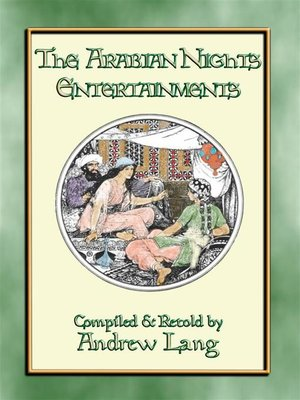 cover image of THE ARABIAN NIGHTS ENTERTAINMENTS Complete Edition