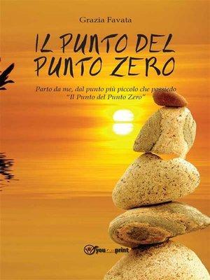cover image of Il Punto del Punto Zero