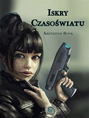 cover image of Iskry czasoświatu