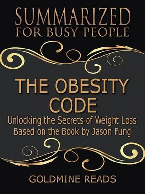cover image of The Obesity Code--Summarized for Busy People