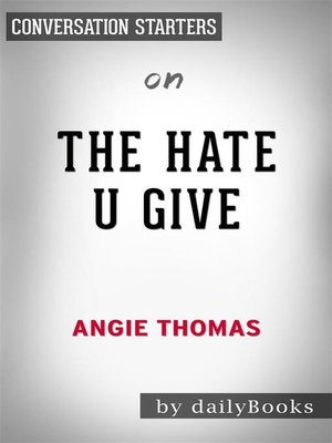 cover image of The Hate U Give--by Angie Thomas