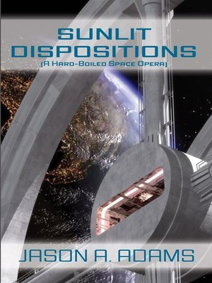 cover image of Sunlit Dispositions