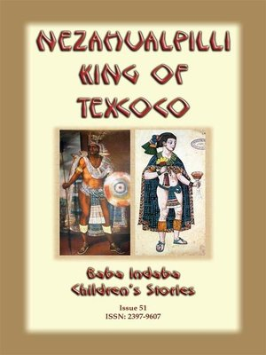 cover image of NEZAHUALPILLI KING OF TEXCOCO--A Central American legend