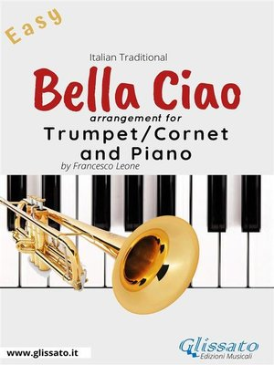 cover image of Bella Ciao--Trumpet or Cornet and Piano