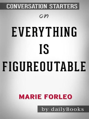 cover image of Everything Is Figureoutable byMarie Forleo--Conversation Starters
