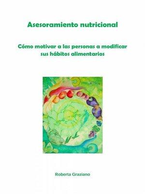 cover image of Asesoramiento Nutricional. Cómo Motivar a Las Personas a Modificar Sus Hábitos Alimentarios