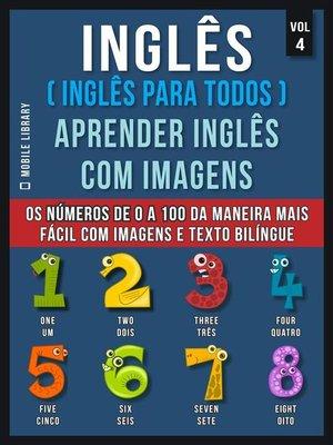 cover image of Inglês ( Inglês Para Todos ) Aprender Inglês Com Imagens (Vol 4)