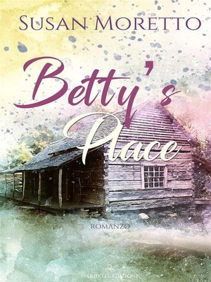 cover image of Betty's Place