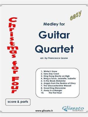 cover image of Christmas for four--Easy Guitar Quartet (score & parts)