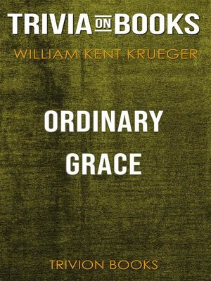 cover image of Ordinary Grace by William Kent Krueger (Trivia-On-Books)