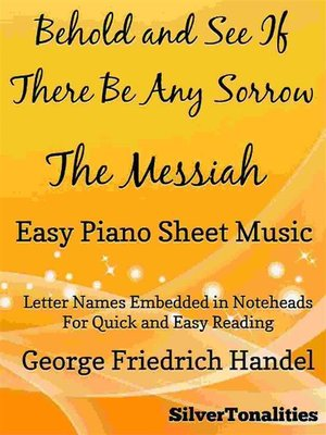 cover image of Behold and See If There Be Any Sorrow Messiah Easy Piano Sheet Music