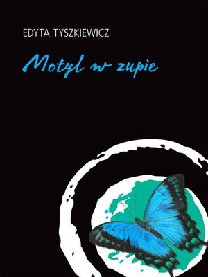cover image of Motyl w zupie
