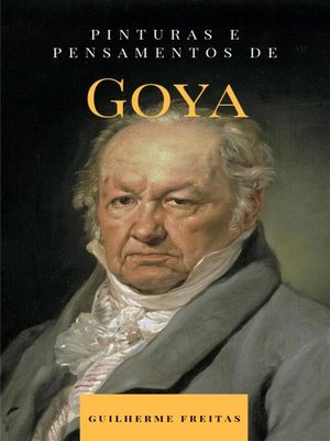 cover image of Pinturas e pensamentos de Goya