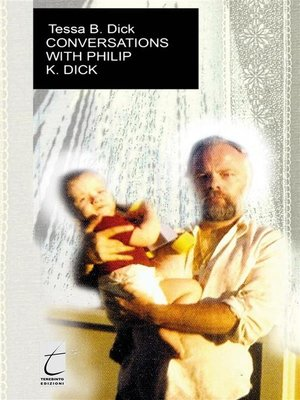 cover image of Conversations with Philip. K. Dick