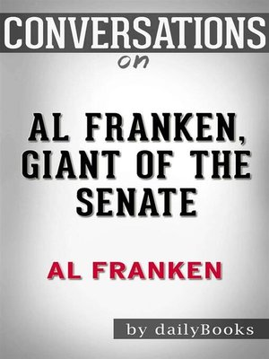 cover image of Al Franken, Giant of the Senate--by Al Franken | Conversation Starters