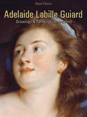 cover image of Adelaide Labille Guiard--Drawings & Paintings (Annotated)