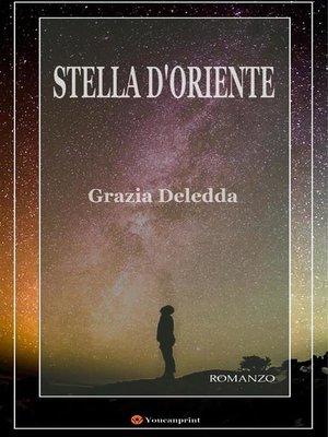 cover image of Stella d'oriente. Romanzo