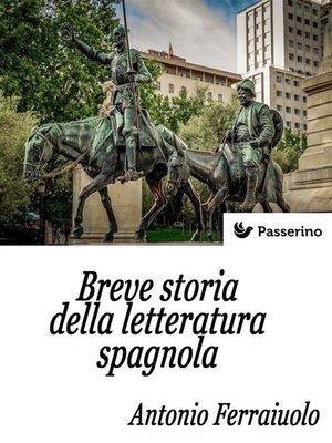 cover image of Breve storia della letteratura spagnola