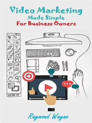 cover image of Video  Marketing Made Simple For Business Owners
