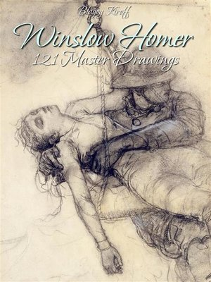 cover image of Winslow Homer--121 Master Drawings