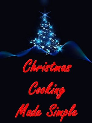 cover image of Christmas Cooking Made Simple