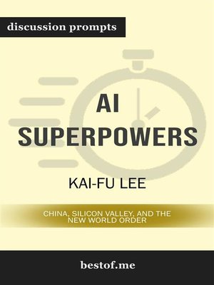 "cover image of Summary--""AI Superpowers--China, Silicon Valley, and the New World Order"" by Kai-Fu Lee 