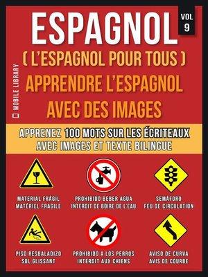 cover image of Espagnol ( L'Espagnol Pour Tous )--Apprendre l'espagnol avec des images (Vol 9)