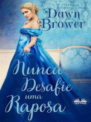 cover image of Nunca Desafie Uma Raposa