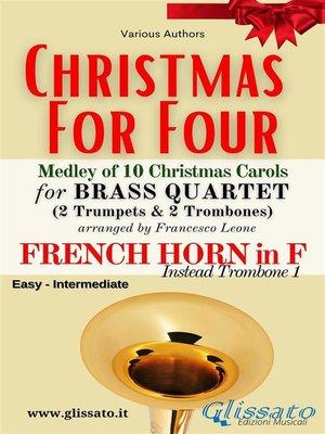 cover image of (F Horn opt.) Christmas for four--Brass Quartet