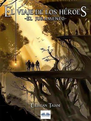 cover image of El Viaje De Los Héroes