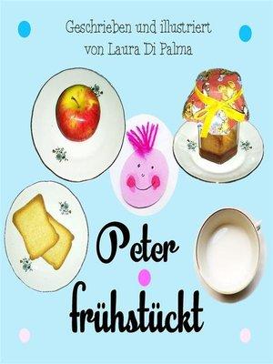cover image of Peter fruehstueckt