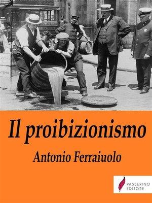 cover image of Il proibizionismo