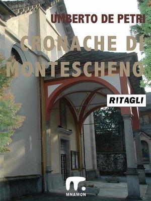 cover image of Cronache di Montescheno