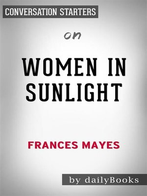 cover image of Women in Sunlight--by Frances Mayes