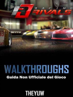 cover image of Racing Rivals Guida Non Ufficiale Del Gioco