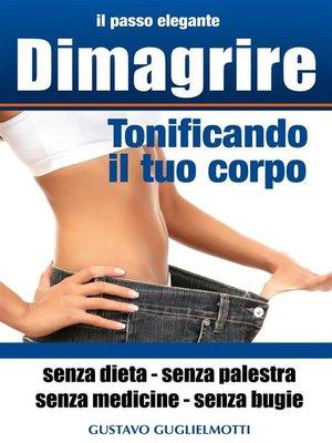 cover image of Dimagrire--tonificando il tuo corpo