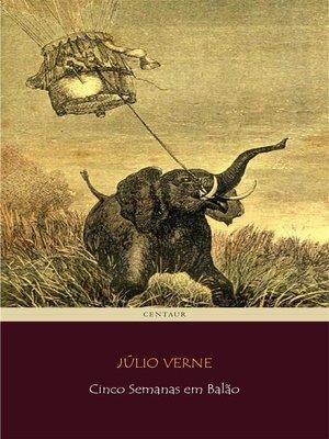 cover image of Cinco Semanas em Balão