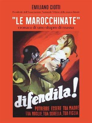 """cover image of """"Le marocchinate"""". Cronaca di uno stupro di massa"""