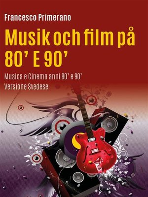 cover image of Musik och film på 80' E 90'